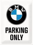 Afbeelding van BMW Parking Only Metalen Wandplaat 30x40cm Wandplaten