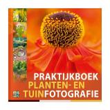 Afbeelding van Praktijkboek planten en tuinfotografie Caroline Piek Hans Clauzing