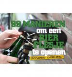 Afbeelding van 99 manieren om een bierflesje te openen Brett Stern