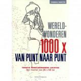 Afbeelding van 1000x van punt naar punt: Wereldwonderen Thomas Pavitte