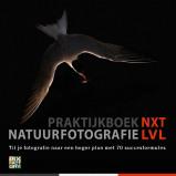 Afbeelding van Praktijkboeken natuurfotografie: Natuurfotografie NXT LVL Theo Bosboom, Ton Dopp, Michel Geven, e.a.