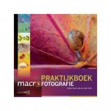 Afbeelding van Praktijkboek Macrofotografie: Laten zien wat je niet ziet