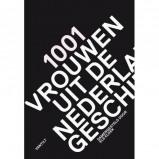 Afbeelding van 1001 vrouwen uit de Nederlandse geschiedenis