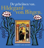 Afbeelding van A3 Boeken De Geheimen Van Hildegard Von Bingen (Boek)