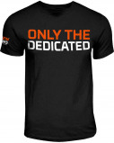 Image of 'only The Dedicated' Limited Edition Tee