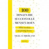 Afbeelding van 100 dingen die succesvolle mensen doen Nigel Cumberland