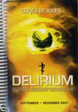 Image ofCirque Du Soleil Delirium Sept Dec 2007 & Jan Mar 2008 2007 UK Itinerary TWO ITINERARIES