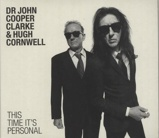 Image ofJohn Cooper Clarke This Time It's Personal 2016 UK CD album 88985345552