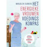 Afbeelding vanHet energieke vrouwen voedingskompas Marjolein Dubbers
