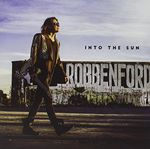 Image ofRobben Ford Into The Sun Sealed 2015 UK CD album PRD74542