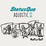 Image ofStatus Quo Aquostic II : That's A Fact! Deluxe Edition 2016 UK 2 CD album set 5714580