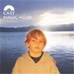Image ofCast Magic Hour 1999 UK CD album 547176 2