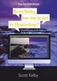 Afbeelding vanDuuren Scott Kelby, Hoe Doe Je Dat In Photoshop?