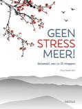Afbeelding vanGeen stress meer! - Flavia-mazelin Salvi